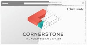 Cornerstone – The WordPress Page Builder