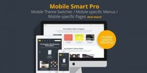 Mobile Smart Pro – mobile switcher mobile specific content menus